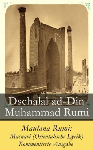 Maulana Rumi: Masnavi (Orientalische Lyrik) - Kommentierte Ausgabe