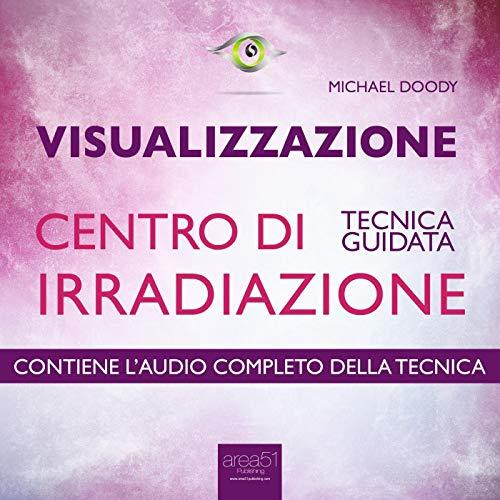 Visualizzazione. Centro di irradiazione copertina