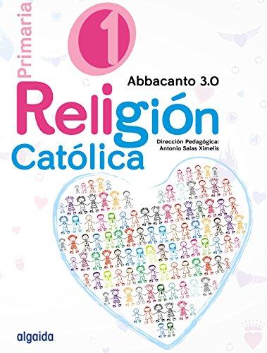 Religión Educación Primaria. Abbacanto 3.0. 1º - 9788490675953