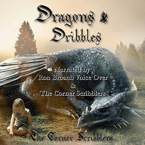Dragons & Dribbles: A Corner Scribblers Flash Collection w/ Guest Author, Rob Howell