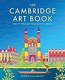 The Cambridge Art Book: The city seen through the eyes of its artists (The city through the eyes of its artists) (English Edition)