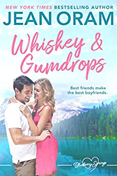 Whiskey and Gumdrops: A Blueberry Springs Sweet Romance by [Jean Oram]