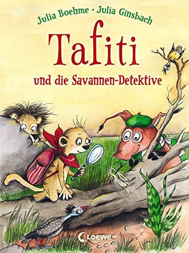 Tafiti und die Savannen-Detektive: zum Vorlesen und ersten Selberlesen: 13