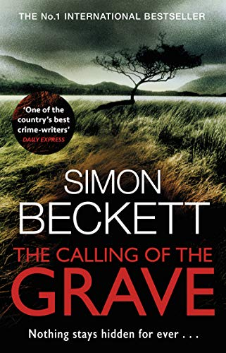 The Calling of the Grave: The disturbingly tense David Hunter thriller (English Edition)