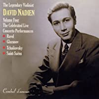 The Celebrated Live Concerto Performances by David Nadien (2008-02-26)