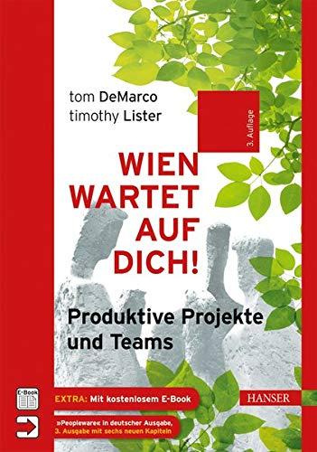 Wien wartet auf Dich!: Produktive Projekte und Teams
