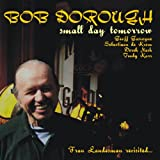 "album cover: Bob Dorough ""Small Day Tomorrow Fran Landesman Revisited"""