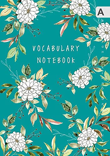 Vocabulary Notebook: A5 Notebook 3 Columns Medium with A-Z Alphabetical Tabs Printed   Flower Drawing Watercolor Leaves Design Teal