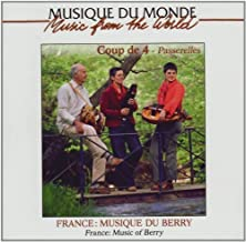 France: Music of Berry by Coup De 4 (2007-04-10)