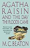 Agatha Raisin and the Day the Floods Came: An Agatha Raisin Mystery (Agatha Raisin Mysteries, 12) (Paperback)