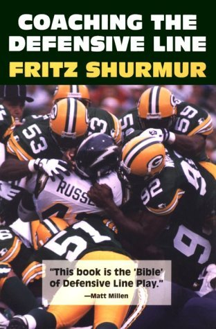 Coaching The Defensive Line By Fritz Shurmur (1997-01-02)