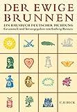 Der ewige Brunnen: Ein Hausbuch deutscher Dichtung - Ludwig Reiners