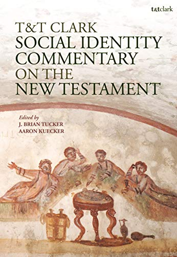 T&T Clark Social Identity Commentary on the New Testament (Criminal Practice)