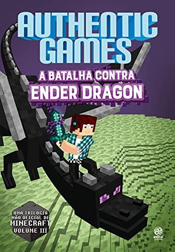 Authenticgames – a batalha contra Ender Dragon: Volume 3