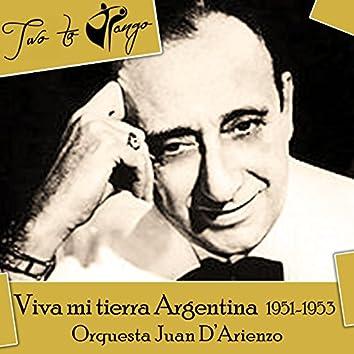 Viva mi tierra Argentina (1951-1953)