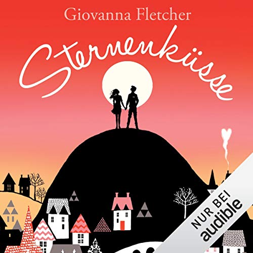 Sternenküsse                   By:                                                                                                                                 Giovanna Fletcher                               Narrated by:                                                                                                                                 Ann Vielhaben                      Length: 10 hrs and 41 mins     Not rated yet     Overall 0.0