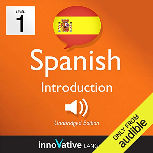 Learn Spanish with Innovative Language's Proven Language System - Level 1: Introduction to Spanish audiobook cover art