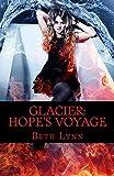 Glacier: Hope's Voyage (English Edition)