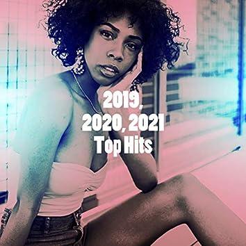 2019, 2020, 2021 Top Hits