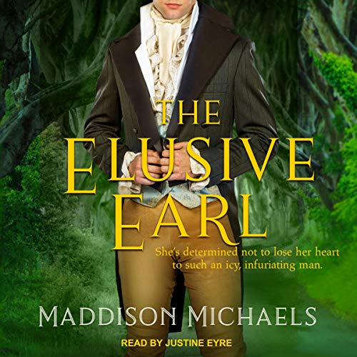 The Elusive Earl: Saints & Scoundrels Series, Book 2