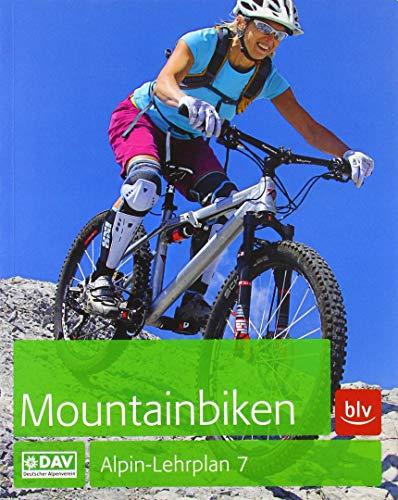 Alpin-Lehrplan 7: Mountainbiken (Alpin-Lehrplan (ehem. BLV))