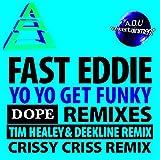 Yo Yo Get Funky (Dope Remixes)