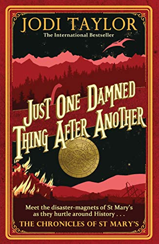 Just One Damned Thing After Another (Chronicles of St. Mary's) by [Jodi Taylor]
