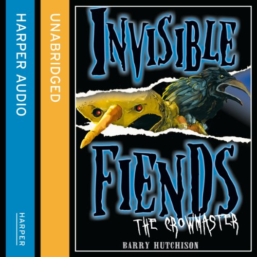 Invisible Fiends: The Crowmaster cover art