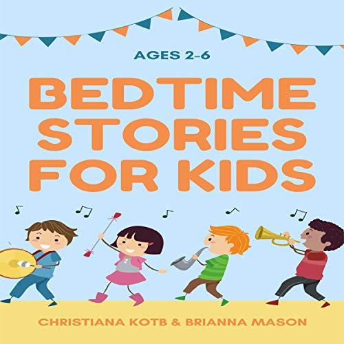 Couverture de Bedtime Stories for Kids Ages 2-6
