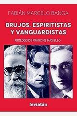 Brujos Espiritistas Y Vanguardistas Paperback