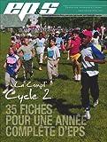 La Compil' Cycle 2 - 35 fiches pour une année complète d'EPS