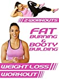Fat Burning & Booty Building Weight Loss Workouts