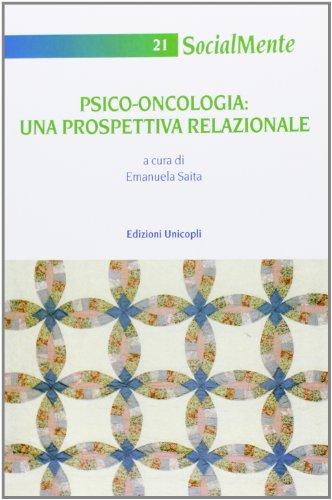 Psico-oncologia. Una prospettiva relazionale
