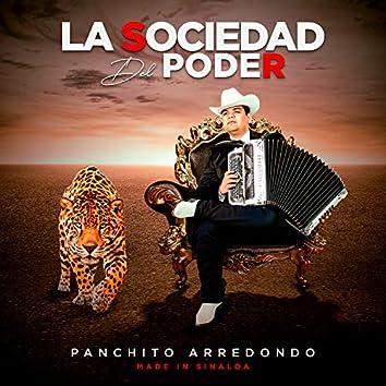 La Sociedad del Poder, Made In Sinaloa