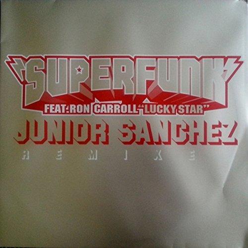 Superfunk Feat. Ron Carroll - Lucky Star (Junior Sanchez Remixes) - Fiat Lux - FL017, Fiat Lux - 07243 896880 6