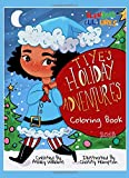 Tiye's Holiday Adventures Coloring Book 2018