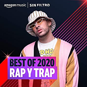 Best of 2020: Rap y Trap