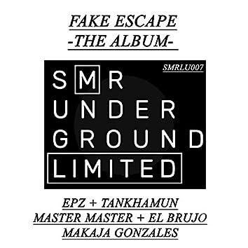 Fake Escape - The Album -