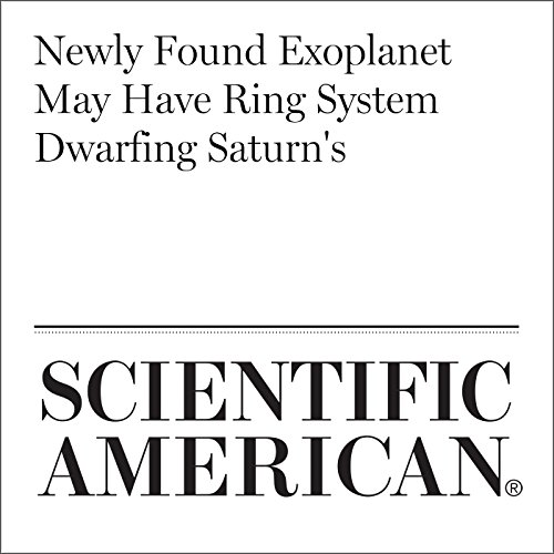 Newly Found Exoplanet May Have Ring System Dwarfing Saturn's copertina