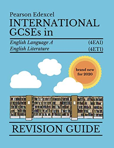 Pearson Edexcel International GCSE in English Literature and Language 2020 Revision Guide