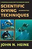 Scientific Diving Techniques 2nd Edition - John N Heine