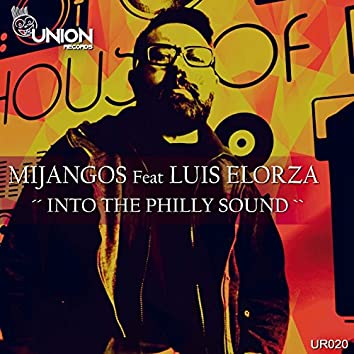 Into the Philly Sound (feat. Luis Elorza)