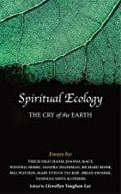 Spiritual Ecology: The Cry of the Earth by Joanna Macy (2013-07-01)