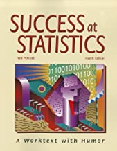 Success at Statistics: A Worktext with Humor 4th edition by Pyrczak, Fred (2009) Paperback