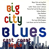 Big City Blues East Coast Style