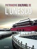 PATRIMOINE CULTUREL DE L UNESCO? - Les plus beaux sites du monde