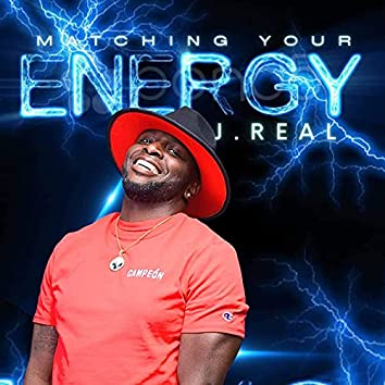 Matching Your Energy