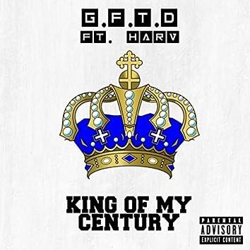 King of My Century