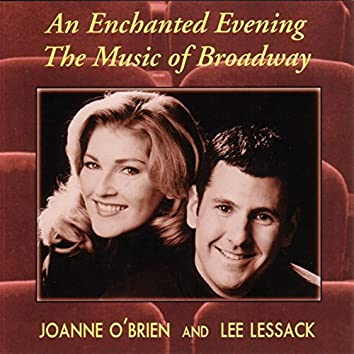 An Enchanted Evening: The Music of Broadway