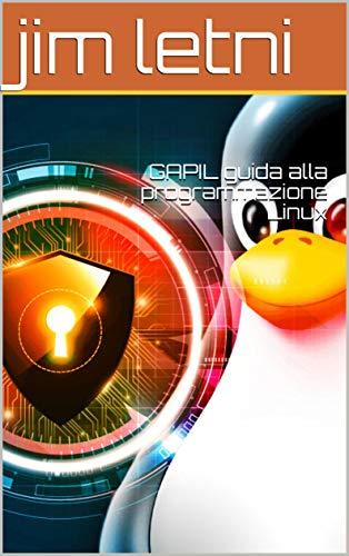GAPIL guida alla programmazione Linux (Italian Edition)